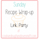 Sunday's Recipe Wrap-up Link Party #9