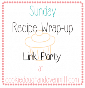 Sunday Recipe Wrap-up!