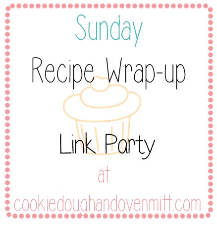 Sunday Recipe Wrap-up!