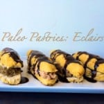 Paleo Pastries: High Protein Eclairs