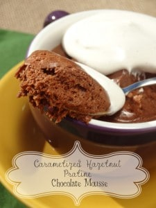 Caramelized Hazelnut Praline Chocolate Mousse