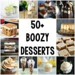 50+ Boozy Desserts