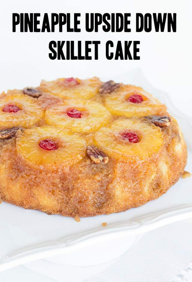titled image (and shown) Skillet Pineapple Upside Down Cake