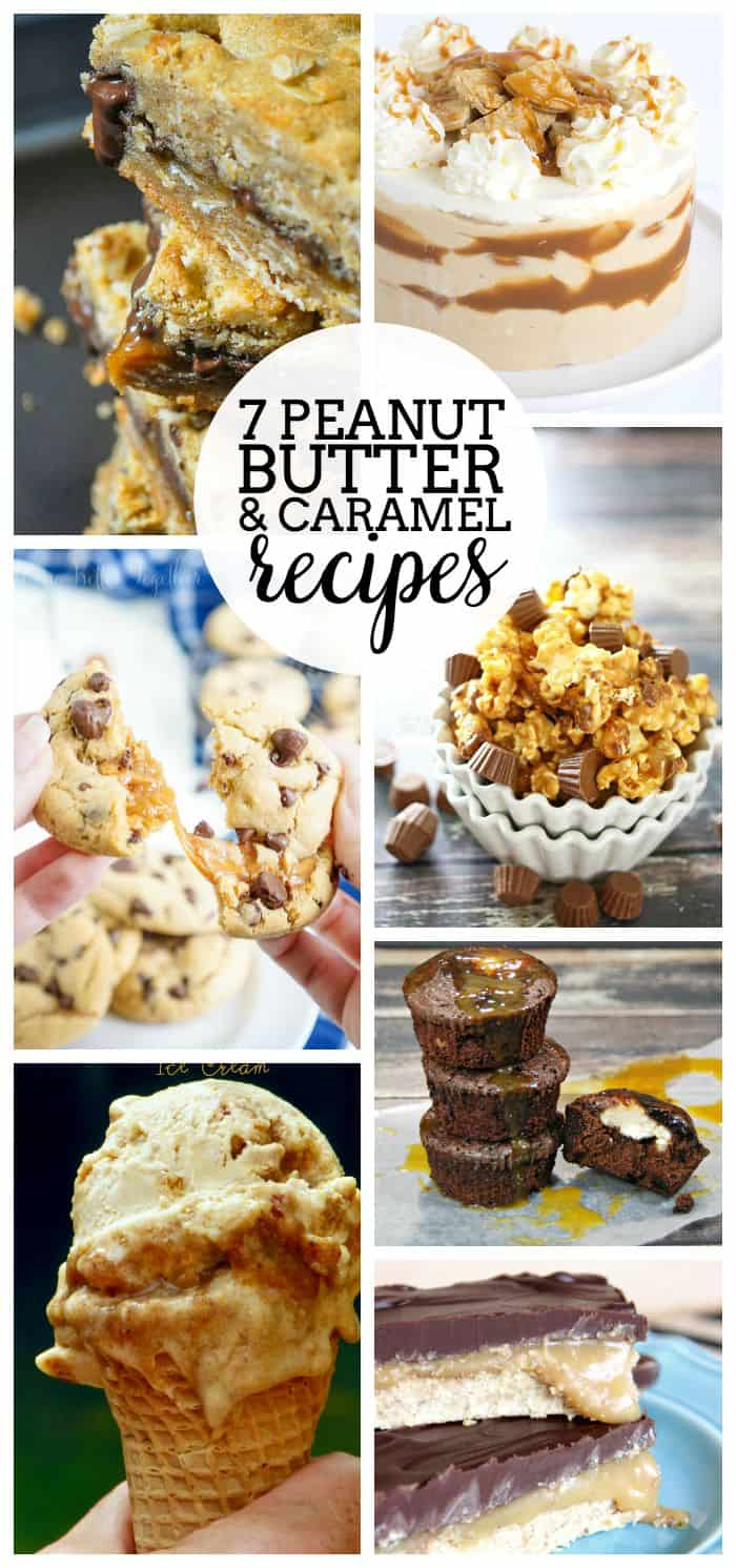 7 delicious peanut butter and caramel you won't want to miss! These desserts will be a huge crowd pleaser!