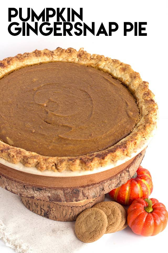 Pumpkin Gingersnap Pie - A fun twist on pumpkin pie! It's infused with gingersnap crumbs and maples extract. It's slightly spicy and full of flavor!