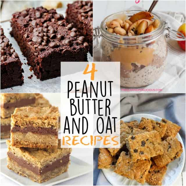 4 Peanut Butter and Oat Recipes!